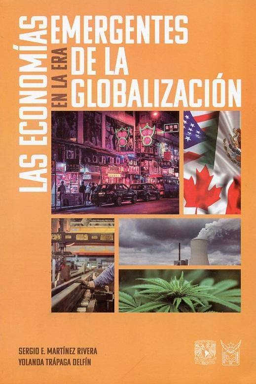 Las economías emergentes en la era de la globalización