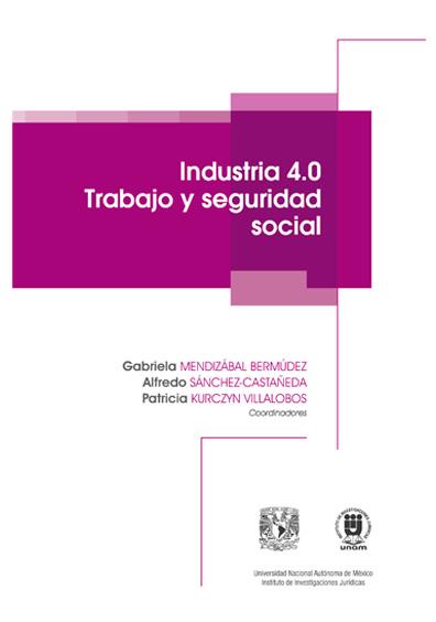 Industria 4.0 Trabajo y seguridad social