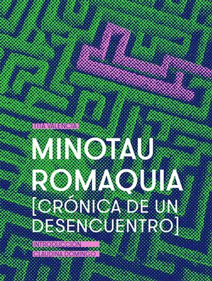 Minotauromaquia. [Crónica de un desencuentro]