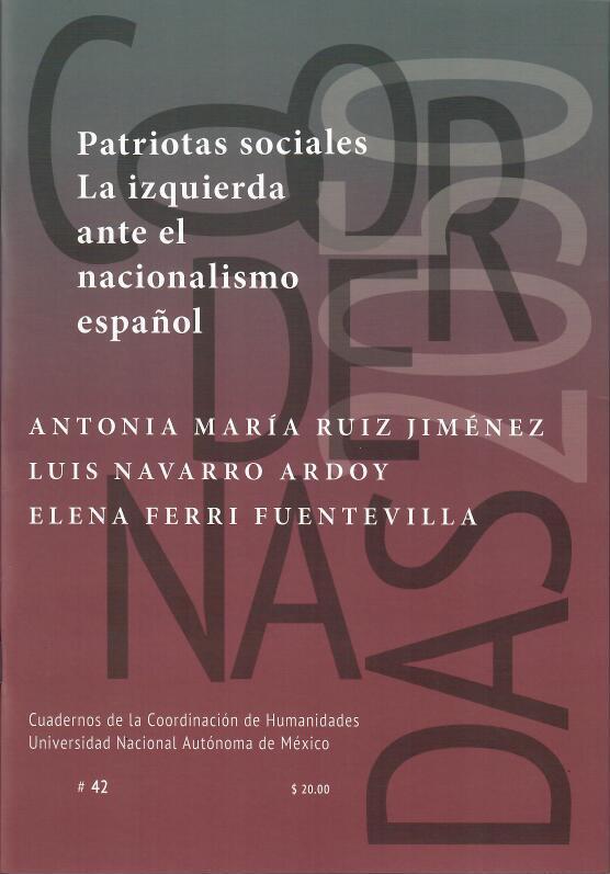 Patriotas sociales. La izquierda ante el nacionalismo español