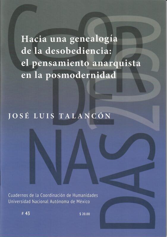 Hacia una genealogía de la desobediencia civil: el pensamiento anarquista en la posmodernidad