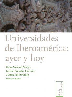 Universidades de Iberoamérica: ayer y hoy