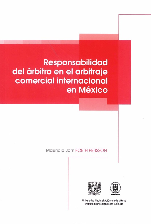 Responsabilidad del árbitro en el arbitraje comercial internacional en México