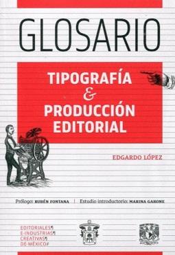 Glosario. Tipografía & producción editorial