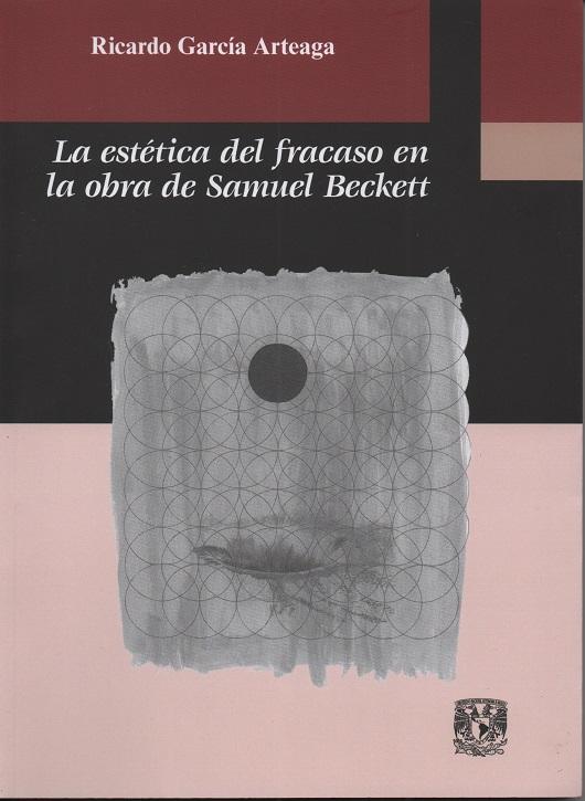 La estética del fracaso en la obra de Samuel Beckett