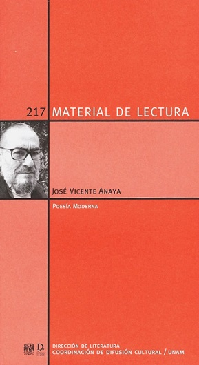 José Vicente Anaya. Poesía moderna