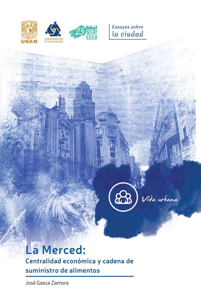 La Merced: Centralidad económica y cadena de suministro de alimentos