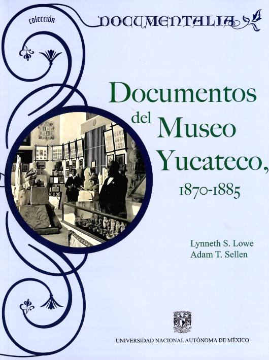 Documentos del Museo Yucateco, 1870-1855
