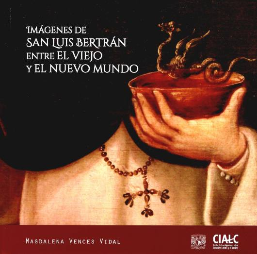 Imágenes de San Luis Bertrán entre el viejo y el nuevo mundo