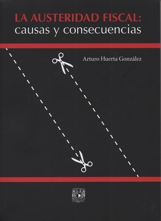 La austeridad fiscal: causas y consecuencias.
