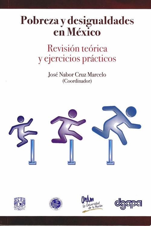 Pobreza y desigualdades en México. Revisión teórica y ejercicios prácticos