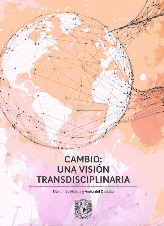 Cambio: una visión transdisciplinaria