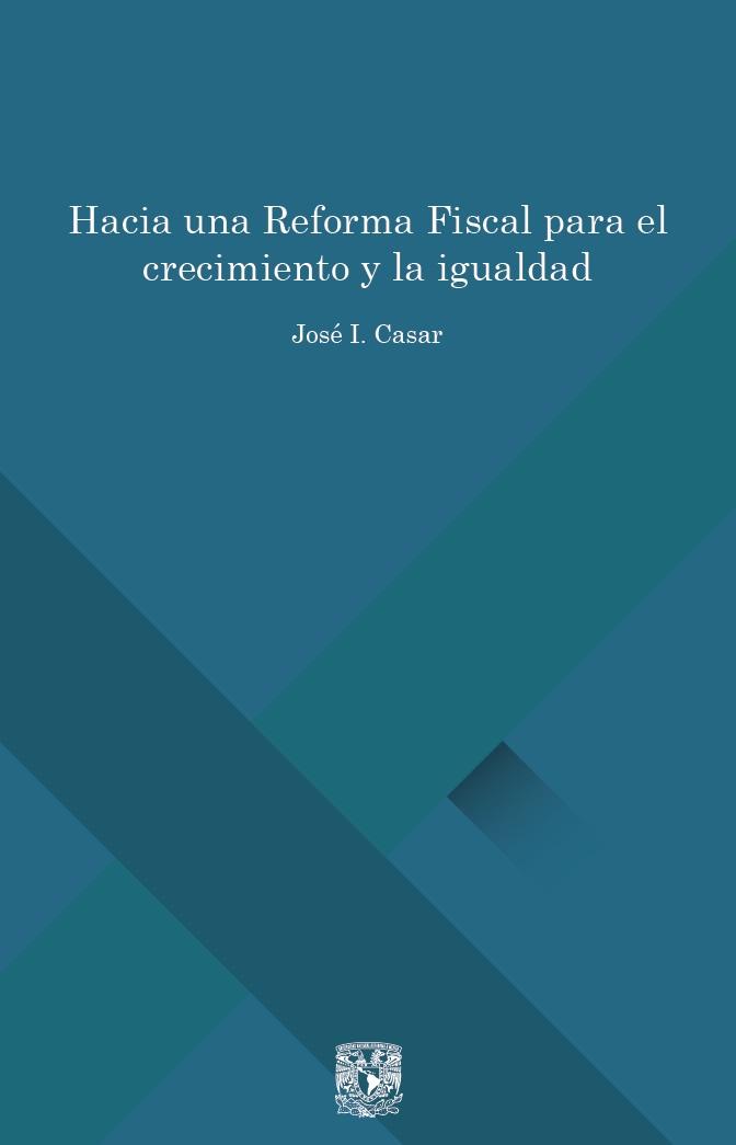 Hacia una Reforma Fiscal para el crecimiento y la igualdad