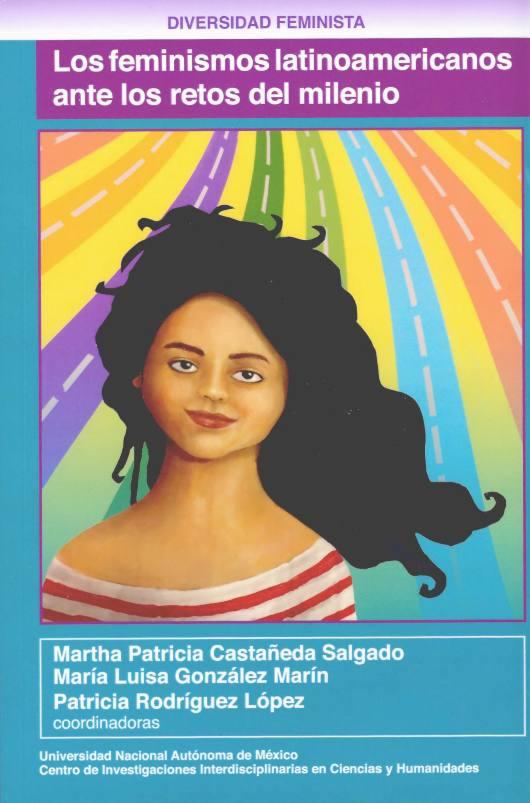 Los feminismos latinoamericanos ante los retos del milenio
