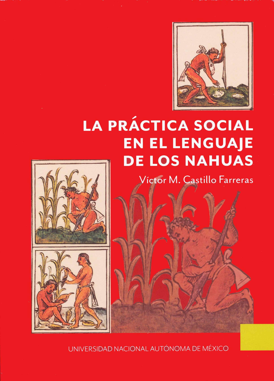 La práctica social en el lenguaje de los nahuas