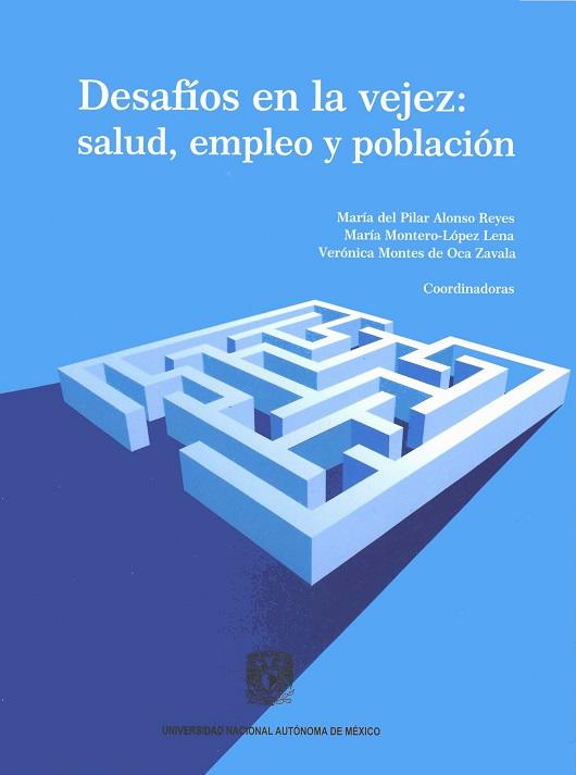 Desafíos en la vejez: salud, empleo y población