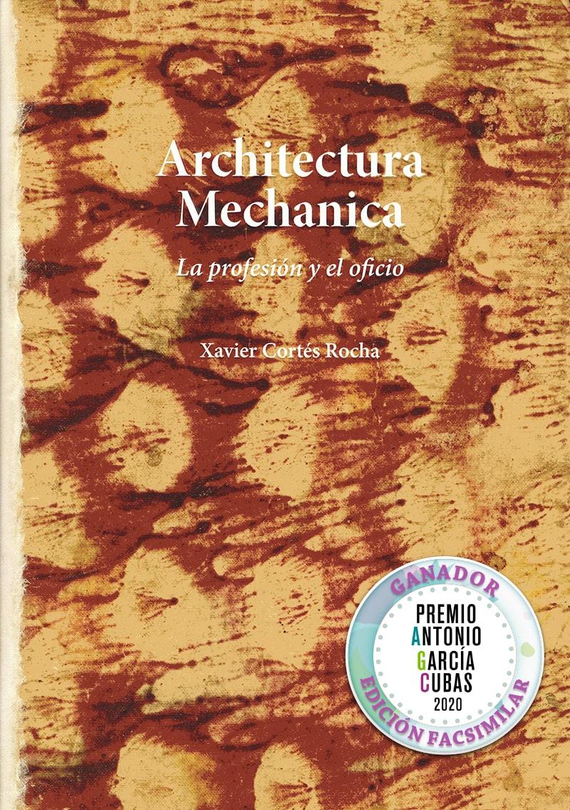 Architectura Mechanica. La profesión y el oficio