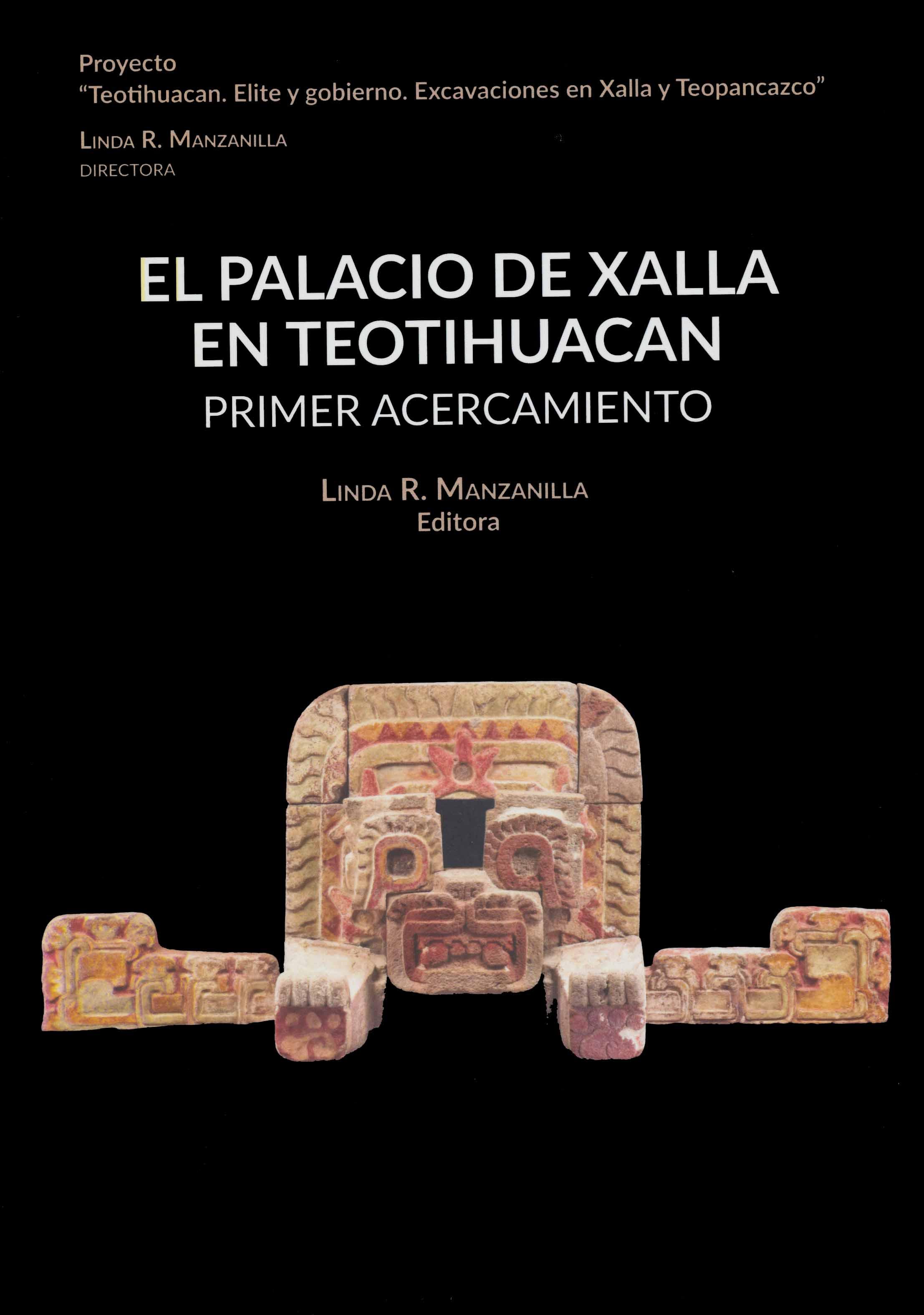 El Palacio de Xalla en Teotihuacan. Primer acercamiento
