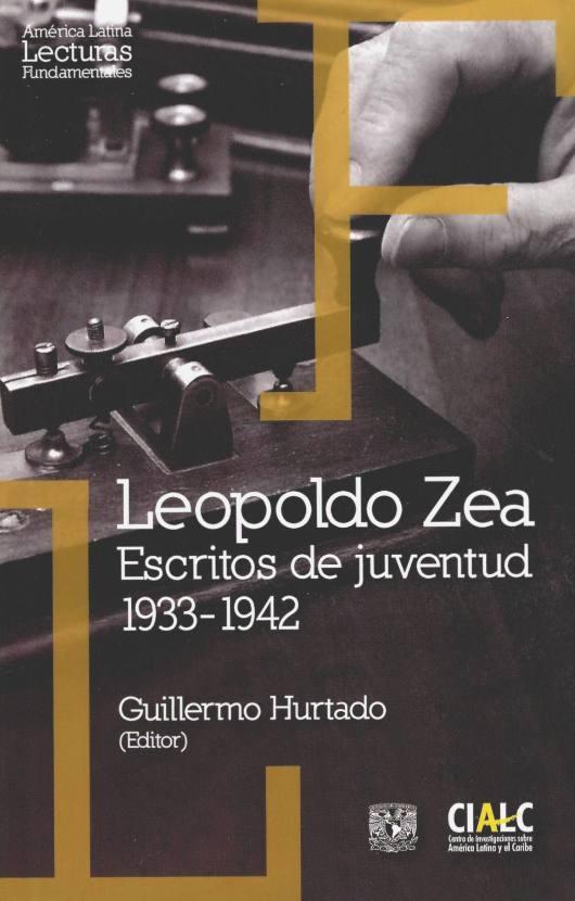 Leopoldo Zea. Escritos de juventud: 1933-1942