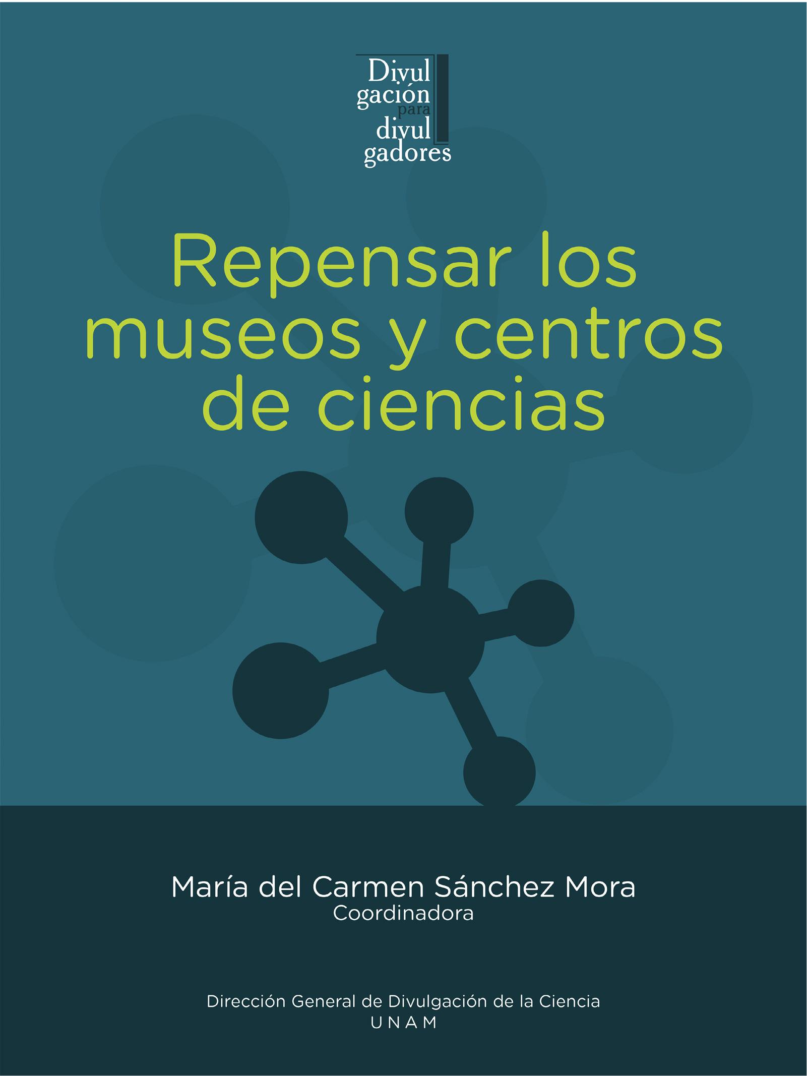 Repensar los museos y centros de ciencias