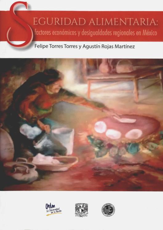Seguridad alimentaria: factores económicos y desigualdades regionales en México