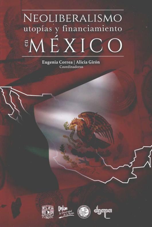 Neoliberalismo, utopías y financiamiento en México