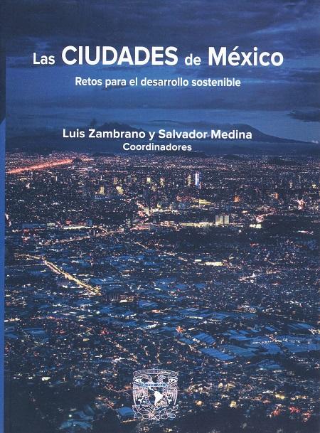 Las Ciudades de México. Retos para el desarrollo sostenible