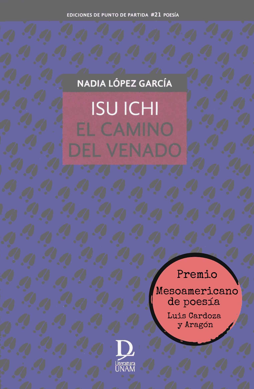 Isu ichi. El camino del venado