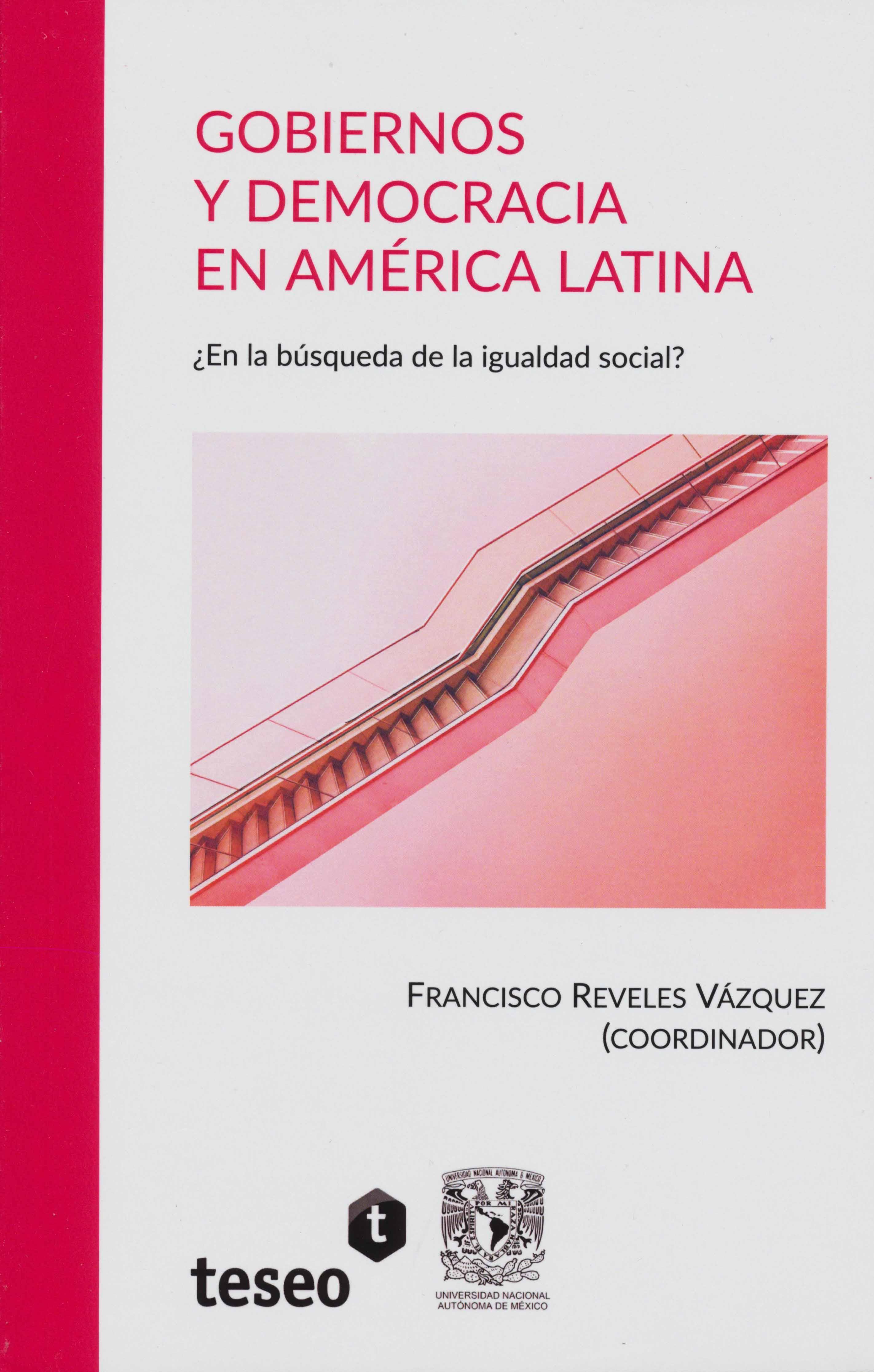 Gobierno y democracia en América Latina ¿En la búsqueda de la igualdad social?
