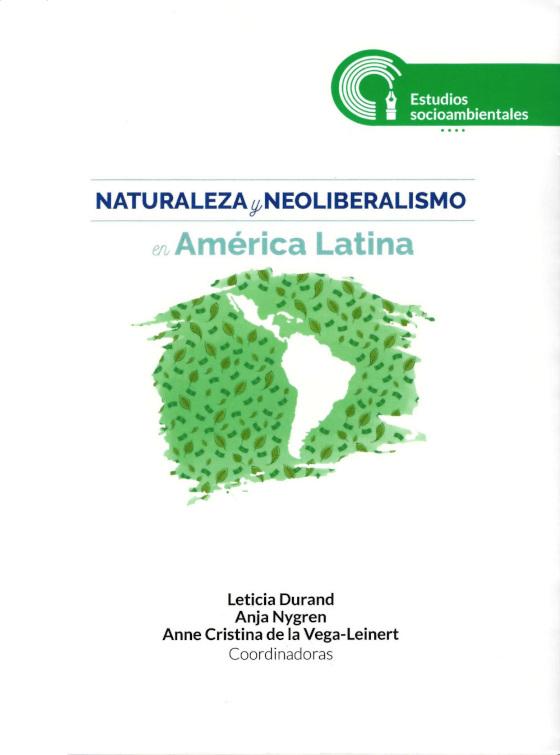 Naturaleza y neoliberalismo en América Latina