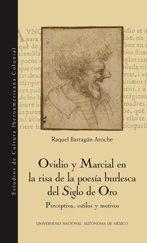 Ovidio y Marcial en la risa de la poesía burlesca del Siglo de Oro
