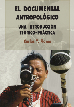 El documental antropológico. Una introducción teórico-práctica