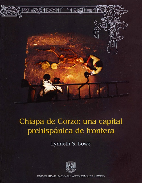 Chiapa de Corzo: una capital prehispánica de frontera