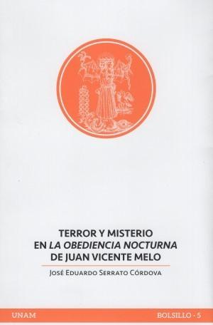 Terror y misterio en La obediencia nocturna de Juan Vicente Melo