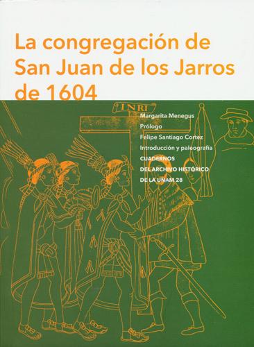 La congregación de San Juan de los Jarros de 1604