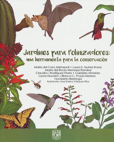 Jardines para polinizadores: una herramienta para la conservación