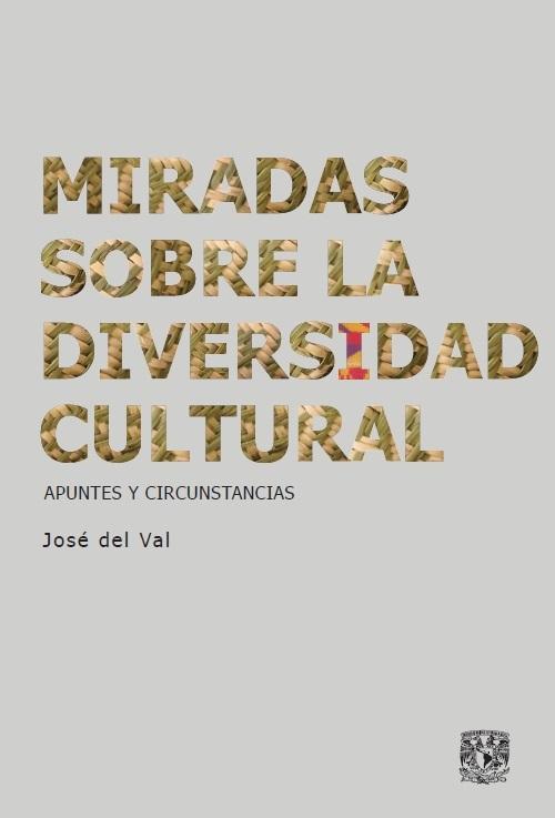 Miradas sobre la diversidad cultural. Apuntes y circunstancias