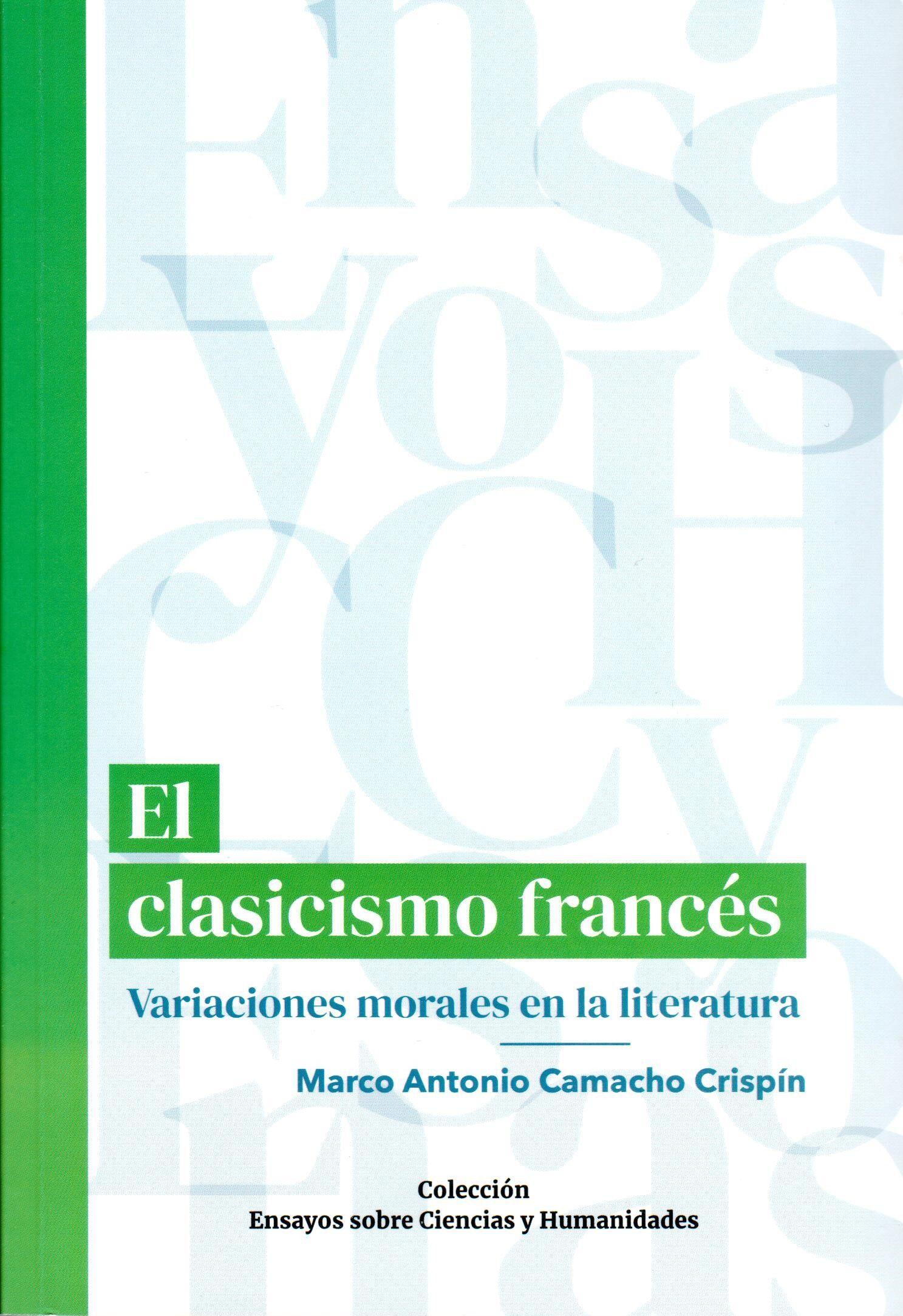 El clasicismo francés Variaciones morales en la literatura