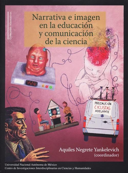 Narrativa e imagen en la educación y comunicación de la ciencia
