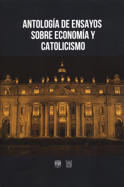 Antología de ensayos sobre economía y catolicismo