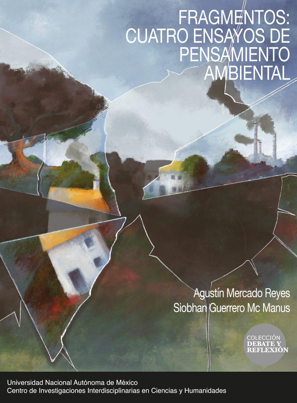 Fragmentos: Cuatro ensayos de pensamiento ambiental