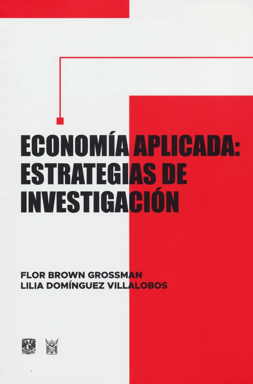 Economía aplicada: estrategias de investigación