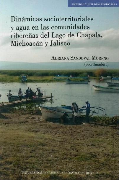 Dinámicas socioterritoriales y agua en las comunidades ribereñas del Lago de Chapala, Michoacán y Jalisco