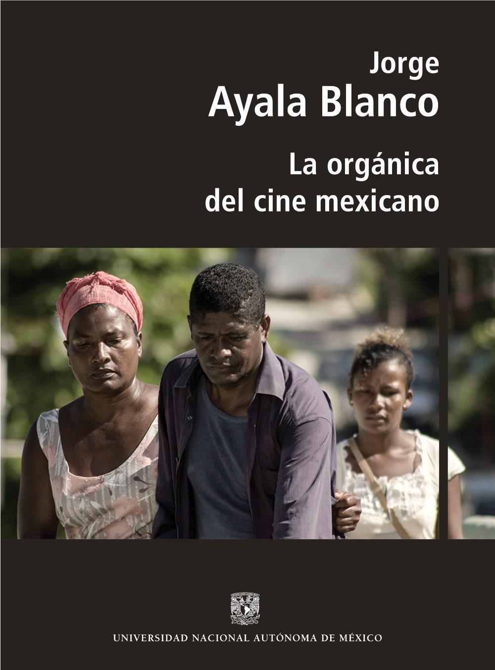 La orgánica del cine mexicano