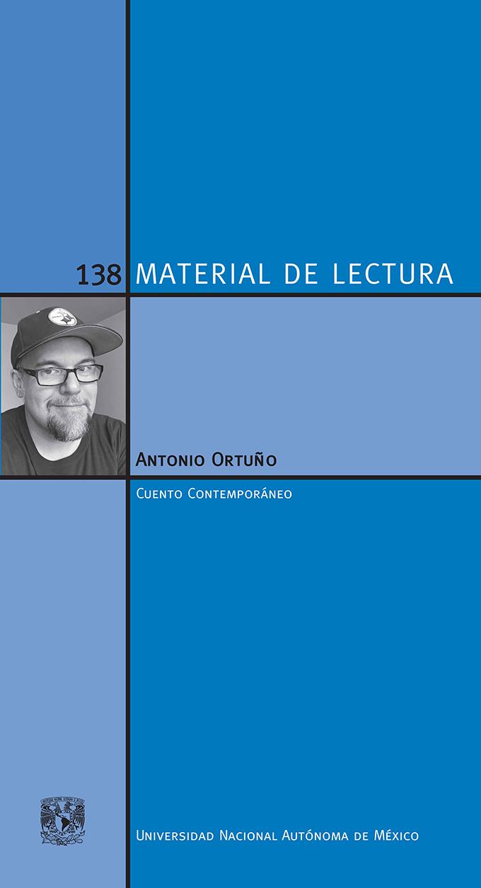 Antonio Ortuño. Material de Lectura