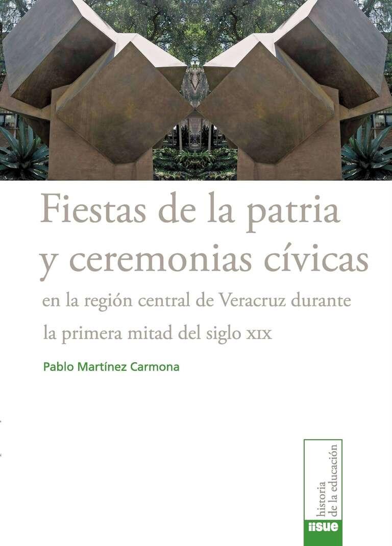 Fiestas de la patria y ceremonias cívicas en la región central de Veracruz durante la primera mitad