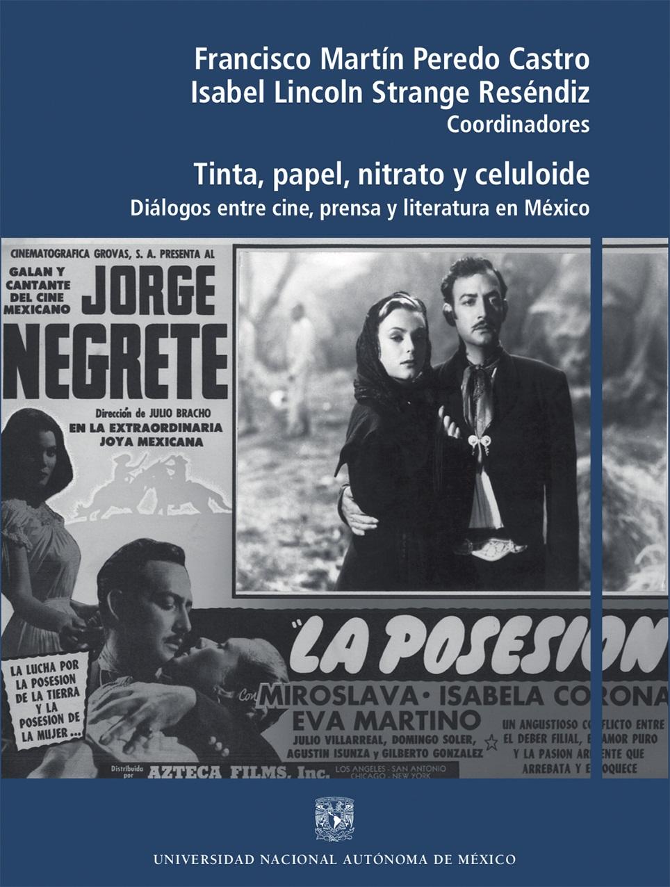 Tinta, papel, nitrato y celuloide. Diálogos entre cine, prensa y literatura en México