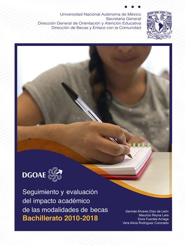 Seguimiento y evaluación del impacto académico de las modalidades de becas. Bachillerato 2010-2018