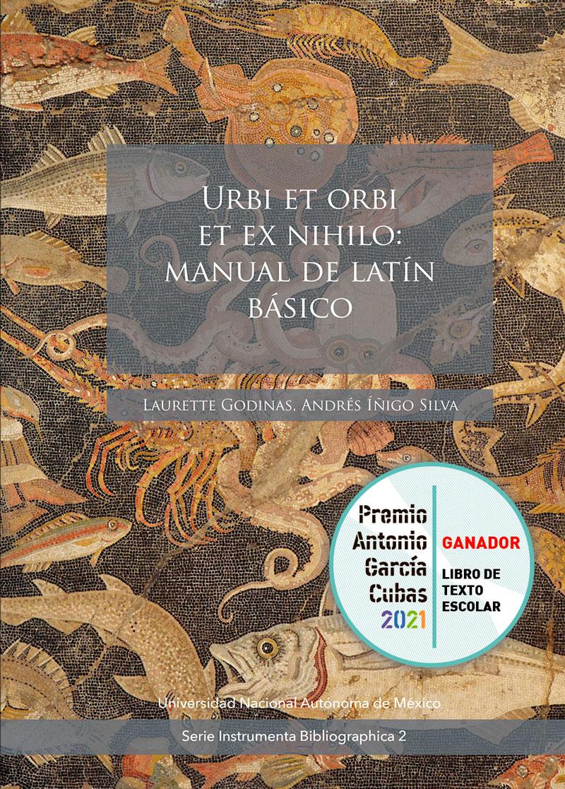 Urbi et orbi et ex nihilo: manual de latín básico