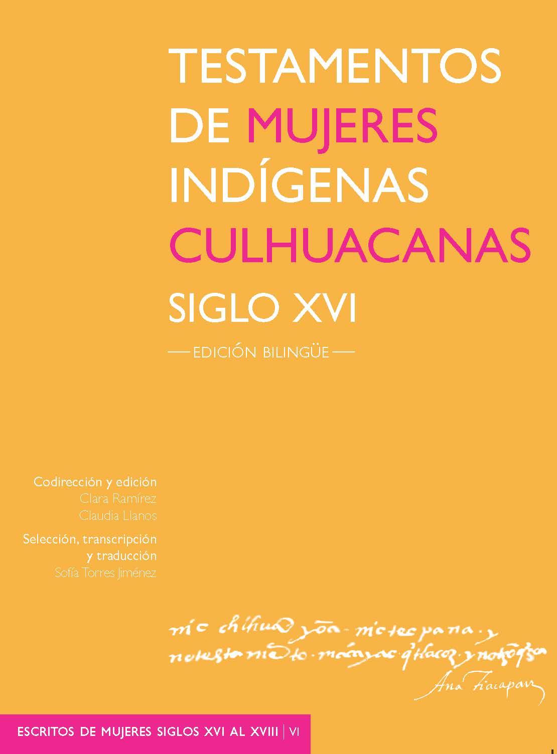 Testamentos de mujeres indígenas Culhuacanas. Siglo XVI